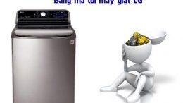bang-ma-loi-may-giat-lg-va-cach-khac-phuc-1